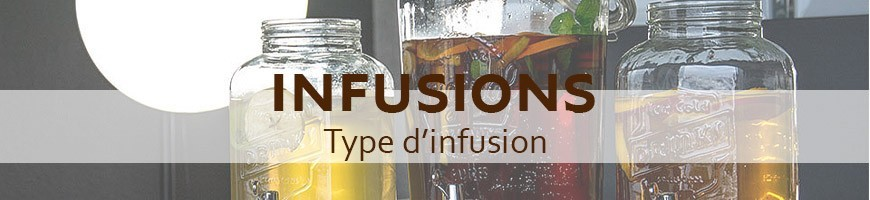 Type d'infusion